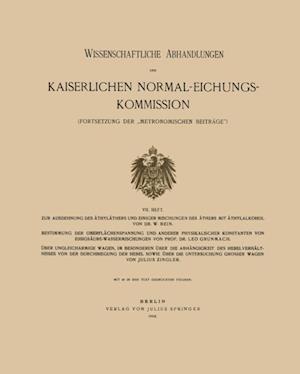 Wissenschaftliche Abhandlungen der Kaiserlichen Normal-Eichungs-Kommission af Leo Grunmach, Julius Zingler, W. Bein