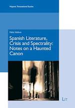 Spanish Literature and Spectrality (Hispanic Transnational Studies, nr. 2)