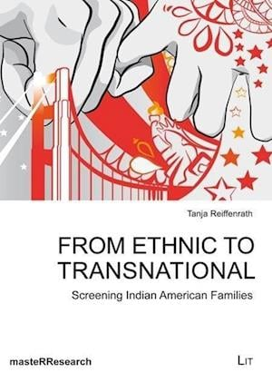 From Ethnic to Transnational af Tanja Reiffenrath