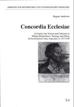 Concordia Ecclesiae (Arbeiten Zur Historischen Und Systematischen Theologie)