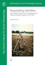 Negotiating Identities (Halle Studies in the Anthropology of Eurasia)