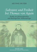 Substanz und Freiheit bei Thomas von Aquin af Michael Becker