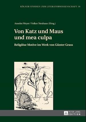 Von Katz und Maus und mea culpa af Volker Neuhaus
