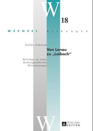 Von Lenau zu Laibach af Stefan Simonek