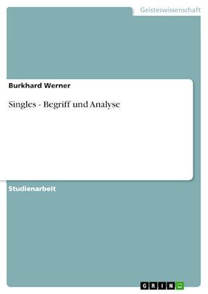 Singles - Begriff Und Analyse af Burkhard Werner