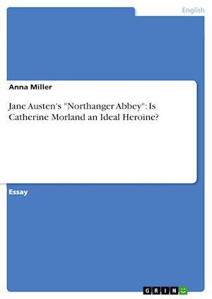 Jane Austen's Northanger Abbey af Anna Miller