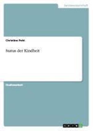 Status Der Kindheit af Christine Pohl