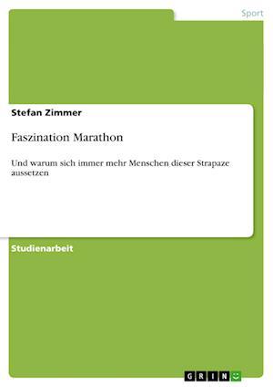Faszination Marathon af Stefan Zimmer
