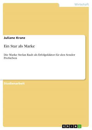 Ein Star ALS Marke af Juliane Kranz