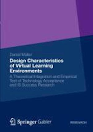 Design Characteristics of Virtual Learning Environments af Daniel Muller