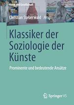Klassiker der Soziologie der Kunste (Kunst Und Gesellschaft)
