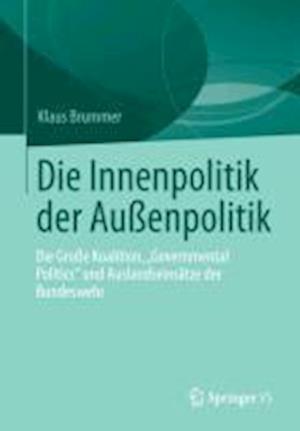 Die Innenpolitik Der Aussenpolitik af Klaus Brummer