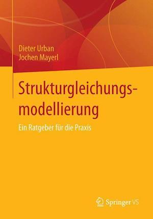 Strukturgleichungsmodellierung af Jochen Mayerl, Dieter Urban