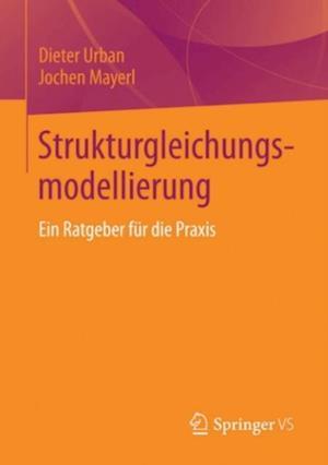 Strukturgleichungsmodellierung af Dieter Urban