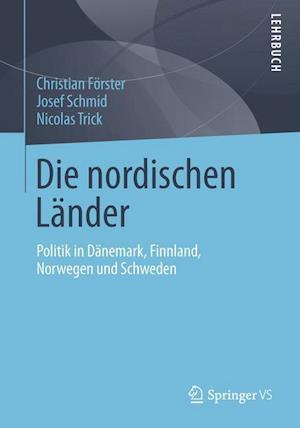 Die Nordischen Lander af Josef Schmid, Nicolas Trick, Christian Forster