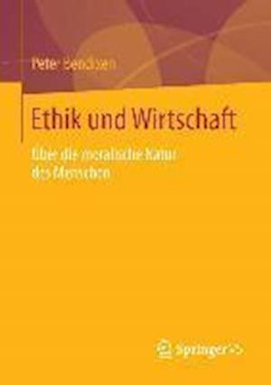 Ethik Und Wirtschaft af Peter Bendixen