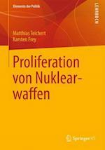 Proliferation Von Nuklearwaffen (Elemente der Politik)