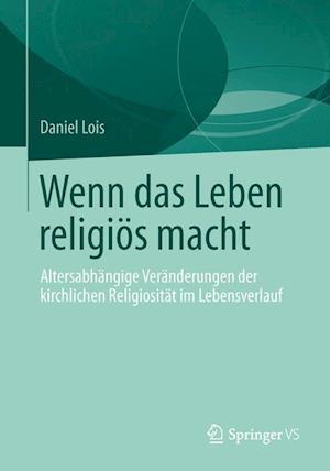 Wenn Das Leben Religios Macht af Daniel Lois