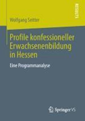 Profile Konfessioneller Erwachsenenbildung in Hessen af Wolfgang Seitter