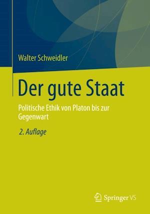 Der gute Staat af Walter Schweidler