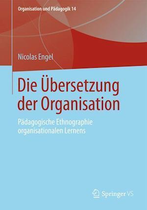 Die Ubersetzung Der Organisation af Nicolas Engel, Juliane Engel