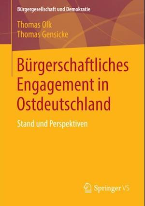 Burgerschaftliches Engagement in Ostdeutschland af Thomas Gensicke