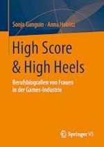 High Score & High Heels af Sonja Ganguin, Anna Hoblitz