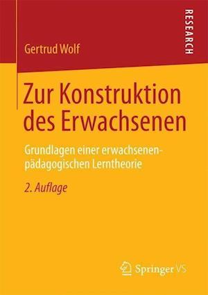 Zur Konstruktion Des Erwachsenen af Gertrud Wolf