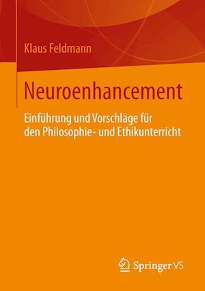 Neuroenhancement af Klaus Feldmann