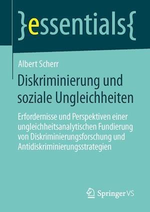 Diskriminierung Und Soziale Ungleichheiten af Albert Scherr