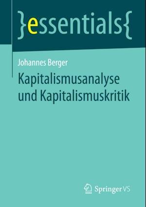 Kapitalismusanalyse und Kapitalismuskritik af Johannes Berger