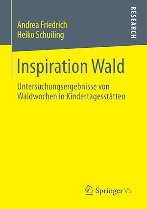 Inspiration Wald af Heiko Schuiling, Andrea Friedrich