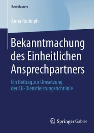 Bekanntmachung des Einheitlichen Ansprechpartners af Anna Rudolph