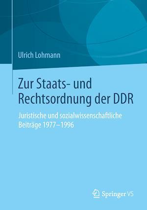 Zur Staats- Und Rechtsordnung Der Ddr af Ulrich Lohmann