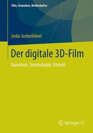 Der Digitale 3D-Film af Jesko Jockenhovel