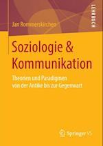 Soziologie & Kommunikation af Jan Rommerskirchen