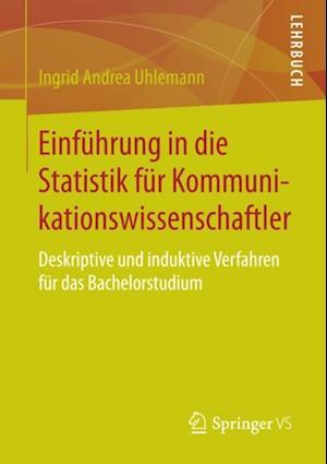 Einfuhrung in die Statistik fur Kommunikationswissenschaftler af Ingrid Andrea Uhlemann