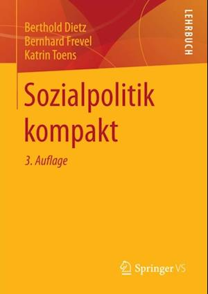 Sozialpolitik kompakt af Bernhard Frevel, Berthold Dietz, Katrin Toens