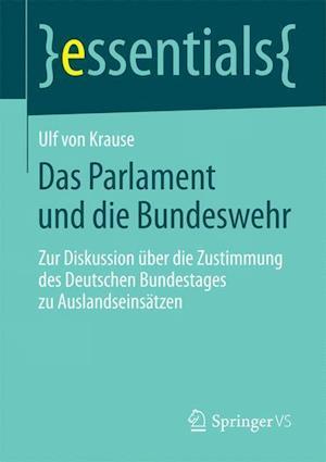 Das Parlament Und Die Bundeswehr af Ulf Von Krause, Ulf Krause