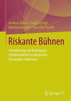 Riskante Buhnen af Andreas Dorner, Ludgera Vogt, Matthias Bandtel