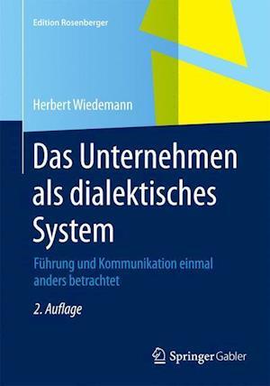 Das Unternehmen ALS Dialektisches System af Herbert Wiedemann