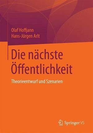 Die Nachste Offentlichkeit af Hans-Jurgen Arlt, Olaf Hoffjann