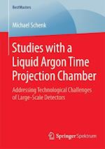Studies with a Liquid Argon Time Projection Chamber af Michael Schenk