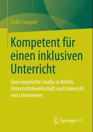 Kompetent fur einen inklusiven Unterricht af Anke Langner