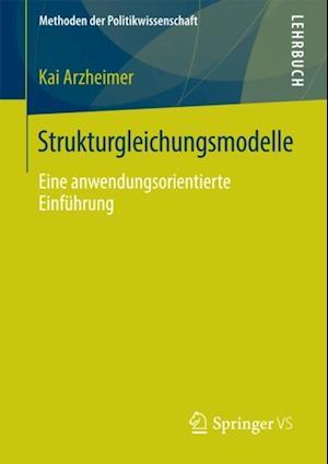 Strukturgleichungsmodelle af Kai Arzheimer