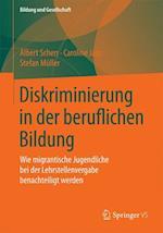 Diskriminierung in Der Beruflichen Bildung af Stefan Muller, Albert Scherr, Caroline Janz