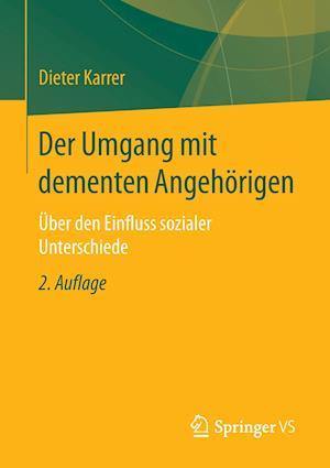 Der Umgang Mit Dementen Angehorigen af Dieter Karrer