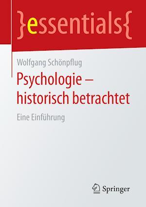 Psychologie - Historisch Betrachtet af Wolfgang Schonpflug