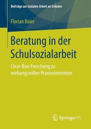 Wirkungen Und Nutzen Von Schulsozialarbeit Und Jugendarbeit af Julia Gerodetti, Rahel Heeg, Florian Baier