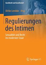 Regulierungen Des Intimen (Geschlecht Und Gesellschaft, nr. 60)